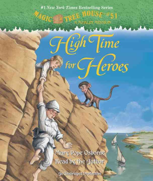 [CD] High Time for Heroes By Osborne, Mary Pope/ Osborne, Mary Pope (NRT)